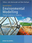Environmental Modelling: Finding Simplicity in Complexity by John Wiley and Sons Ltd (Hardback, 2013)