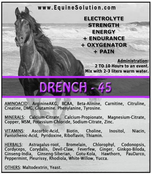 DRENCH45  Electrolyte Strength Endurance Oxygenator Pain for Horses
