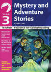 Year 3 Mystery and Adventure Stories: Teachers' Resource for Guided Reading by Karina Law, Ann Webley (Paperback, 2006)