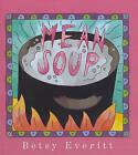Mean Soup by Betsy Everitt (Hardback, 1995)