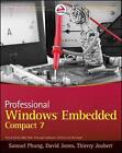 Professional Windows Embedded Compact 7 von Thierry Joubert, David Jones und Samuel Phung (2011, Taschenbuch)