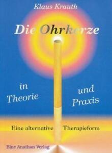 Die-Ohrkerze-in-Theorie-und-Praxis-von-Klaus-Krauth-1995-Taschenbuch-p210