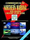 Northern Mariana Islands Country Study Guide by International Business Publications, USA (Paperback / softback, 2002)