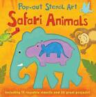 Pop-out Stencil Art: Safari Animals by Laura Hambleton (Board book, 2015)