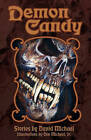 Demon Candy by David Michael (Paperback / softback, 2011)