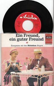 Melodian-Singers-Ein-Freund-ein-guter-Freund-7-034-Single
