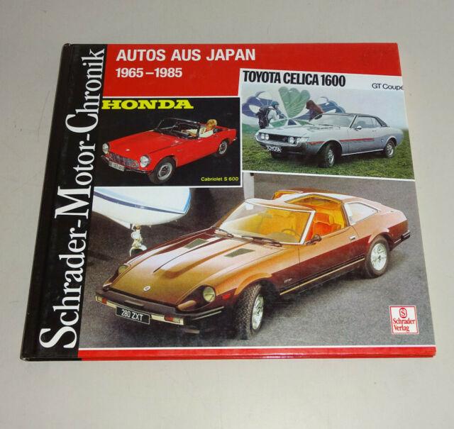 Schrader-Motor-Chronik   Autos aus Japan - 1965 bis 1985   Schrader Verlag