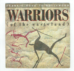 FRANKIE-GOES-TO-HOLLYWOOD-Vinyle-45T-7-034-WARRIORS-Of-The-Wasteland-ISLAND-108615