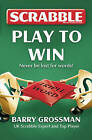 Collins Scrabble: Play to Win! by Barry Grossman (Paperback, 2009)
