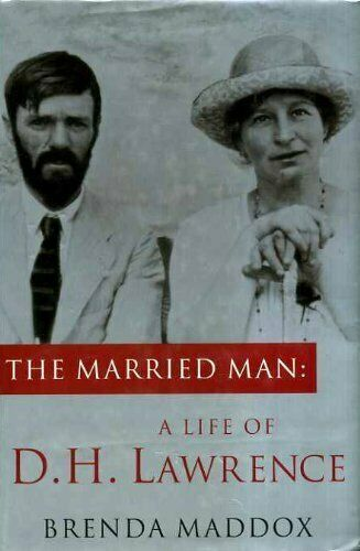 The Married Man: Life of D.H. Lawrence by Maddox, Brenda Hardback Book The Cheap