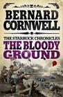 The Bloody Ground by Bernard Cornwell (Paperback, 2013)