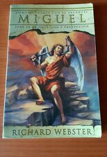 Spanish Angels: Miguel : Comunicándose Con el Arcángel para la Orientación y...