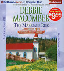 The Marriage Risk by Debbie Macomber (CD-Audio, 2011)