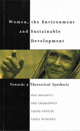 Women, the Environment and Sustainable Development: Towards a Theoretical Synthe