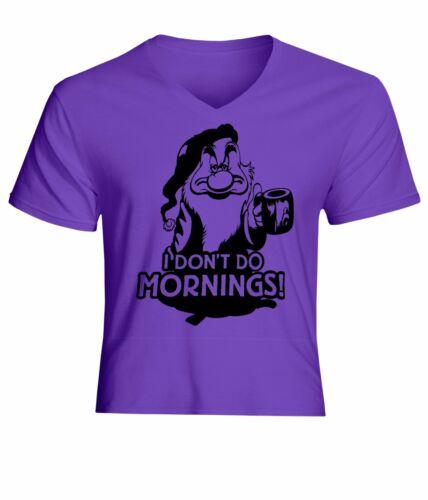 Sept Nains Grincheux je ne fais pas MATINS Homme//Unisexe Col V Top Tee T-Shirt