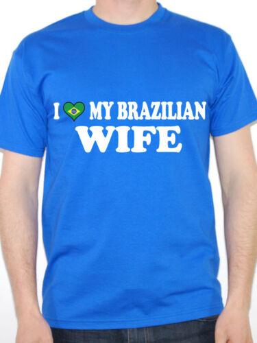 Fun Themed Mens T-Shirt Brazil South America I Love My Brazilian Wife