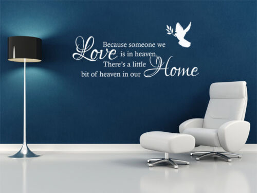 """Decal Sticker. Modern Transfer Wall Art Quote /""""Because Some One We Love.../"""""""