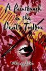 a Paintbrush in The Devil's Toolbox by Whitney Lakin 9781591291619
