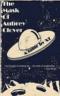 The Mask of Aubrey Clover by Xt (Paperback / softback, 2008)