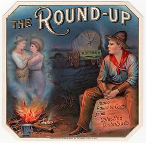 """VINTAGE Tobacco Label """"THE ROUND-UP"""" w/ Pining Cowboy GREAT Graphics!"""