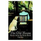 Old House Stories From The Front Porch 9781403352279 by Curt Iles Book
