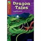 Oxford Reading Tree TreeTops Myths and Legends: Level 15: Dragon Tales by Andy Blackford (Paperback, 2014)