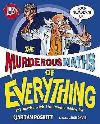 Murderous Maths of Everything, Poskitt, Kjartan | Hardcover Book | Good | 978140
