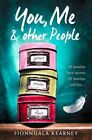 You, Me and Other People by Fionnuala Kearney (Paperback, 2015)