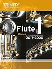 Flute Exam Pieces Grade 1 2017 2020 (Score & Part) by Trinity College London Press (Paperback, 2016)