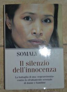 SOMALY-MAM-IL-SILENZIO-DELL-039-INNOCENZA-ANNO-2007-ED-MONDOLIBRI-LM