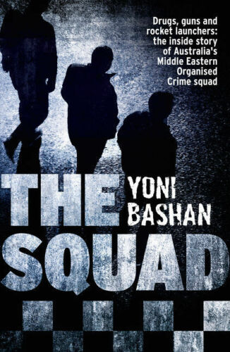 1 of 1 - The Squad by Yoni Bashan..MIDDLE EASTERN ORGANISED CRIME SQUAD..G/C....LNF745