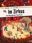 Im Zirkus von Peter Knorr und Doro Göbel (2015, Gebundene Ausgabe)