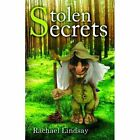 Stolen Secrets by Rachael Lindsay (Paperback, 2013)