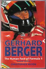 Gerhard Berger Human Face of Formula 1 by Hilton Alfasud Ferrari McLaren Mansell