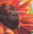 From Bud to Seed: Ten Great Annuals by Clare Foster, Carol Sharp (Hardback, 2001)