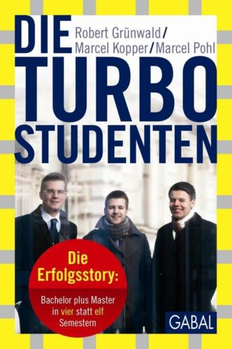 1 von 1 - Die Turbo-Studenten von Robert Grünwald, Marcel Kopper und Marcel Pohl (2013, G…