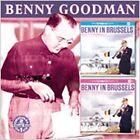 Benny In Brussels, Vol. 1/Benny in Brussels, Vol. 2 by Benny Goodman (CD, Mar-2006, Collectables)