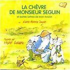 28456//LA CHEVRE DE MONSIEUR SEGUIN ET AUTRES LETTRES DE MON MOULIN CD NEUF