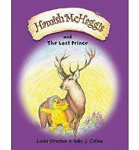 1 of 1 - Linda Strachan, Hamish McHaggis and the Lost Prince, Very Good Book