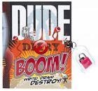 Dude Diary Boom Write Draw Destroy by Mickey Gill 9781892951762