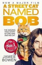 A Street Cat Named Bob by James Bowen New Book