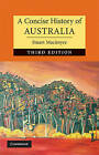 A Concise History of Australia by Stuart Macintyre (Hardback, 2009)
