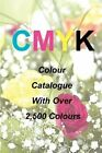 Cmyk Quick Pick Colour Catalogue with Over 2500 Colours by Ian James Keir (Paperback / softback, 2012)