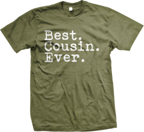 Best Cousin Ever Family Birthday Gift Holiday Christmas Present Mens T-shirt