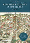 Renaissance Florence on Five Florins a Day by Charles FitzRoy (Hardback, 2010)