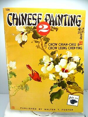 Chinese Painting 2 Book 128 By Chow Chian-chiu Chow Leung Walter T Foster - Usa Gediversifieerd In Verpakkingen