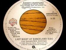"RANDY CRAWFORD - LAST NIGHT AT DANCELAND     7"" VINYL"