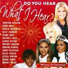 Do You Hear What I Hear? Women of Christmas by Various Artists (CD, Jul-2010, Sony CMG)