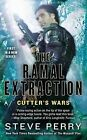 The Ramal Extraction: Cutter's Wars by Dr. Steve Perry (Paperback / softback)