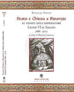 Stato-e-Chiesa-a-Bisanzio-al-tempo-dell-039-imperatore-Leone-VI-il-Saggio-886-912